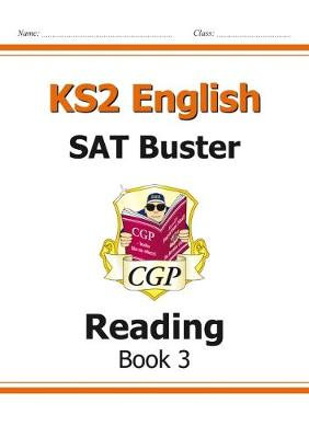 KS2 English SAT Buster: Reading Book 3 (for the New Curriculum) (Paperback)