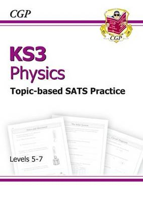 KS3 Physics Topic Based Practice Questions - Levels 5-7 (Paperback)