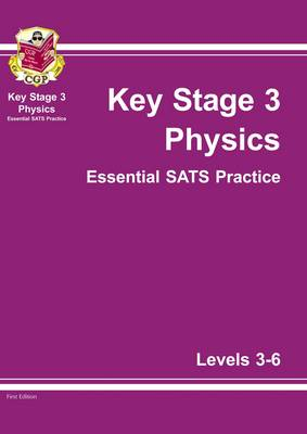 KS3 Physics Essential SATs Practice - Levels 3-6 (Paperback)