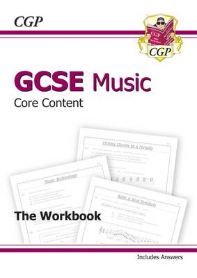 GCSE Music Core Content Workbook (Including Answers) (A*-G Course) (Paperback)