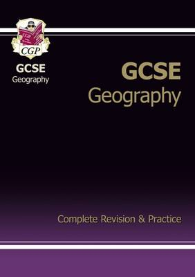 GCSE Geography Complete Revision & Practice (A*-G Course) (Paperback)