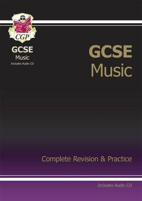 GCSE Music Complete Revision & Practice with Audio CD (A*-G Course) (Paperback)