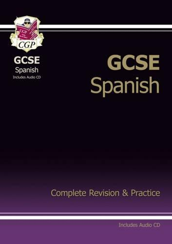 GCSE Spanish Complete Revision & Practice with Audio CD (A*-G Course) (Paperback)
