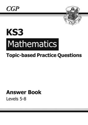 KS3 Maths Topic-Based Practice Answers - Levels 5-8 (Paperback)