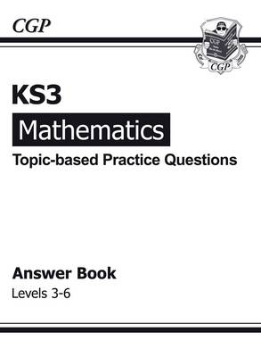 KS3 Maths Topic-Based Practice Answers - Levels 3-6 (Paperback)