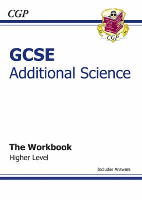 GCSE Additional Science Workbook (Including Answers) - Higher (Paperback)