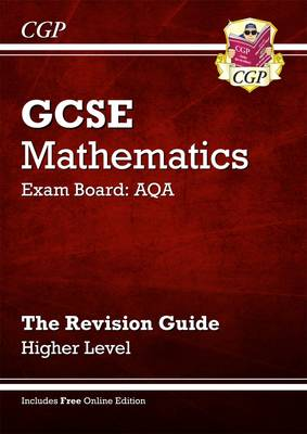 GCSE Maths AQA Revision Guide with Online Edition - Higher (A*-G Resits) (Paperback)