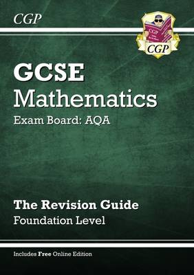 GCSE Maths AQA Revision Guide with Online Edition - Foundation (A*-G Resits) (Paperback)