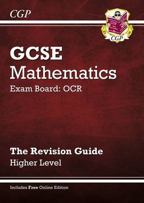 GCSE Maths OCR Revision Guide with Online Edition - Higher (A*-G Resits) (Paperback)