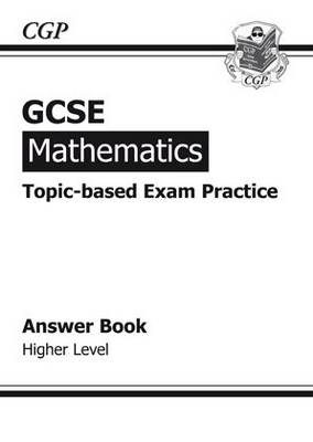 GCSE Maths Topic-based Exam Practice Answers (for Workbook) - Higher (Paperback)