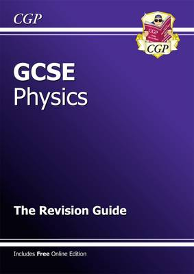 GCSE Physics Revision Guide (with Online Edition) (A*-G Course) (Paperback)