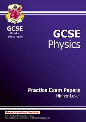 GCSE Physics Practice Exam Papers - Higher (A*-G Course) (Paperback)
