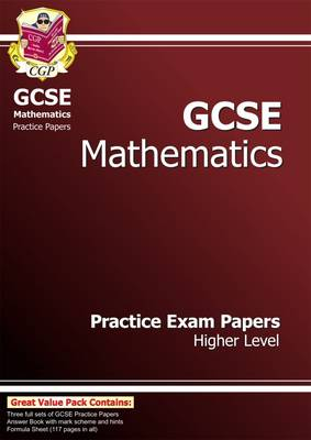 GCSE Maths Practice Papers - Higher (Paperback)
