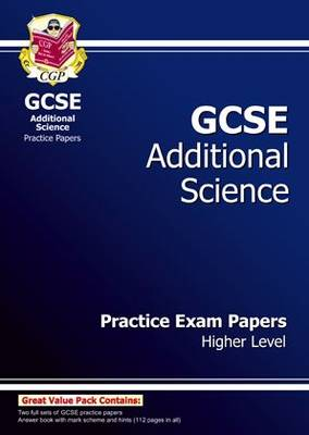 GCSE Additional Science Practice Papers - Higher (A*-G Course) (Paperback)