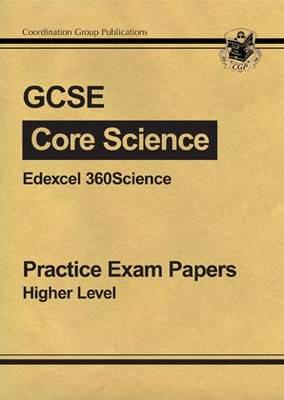 GCSE Core Science Edexcel Practice Papers - Higher (A*-G Course) (Paperback)