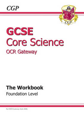 GCSE Core Science OCR Gateway Workbook - Foundation (A*-G Course) (Paperback)