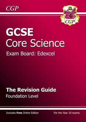 GCSE Core Science Edexcel Revision Guide - Foundation (with Online Edition) (Paperback)