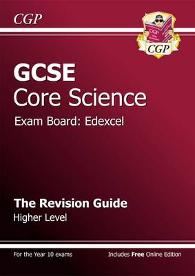 GCSE Core Science Edexcel Revision Guide - Higher (with Online Edition) (Paperback)