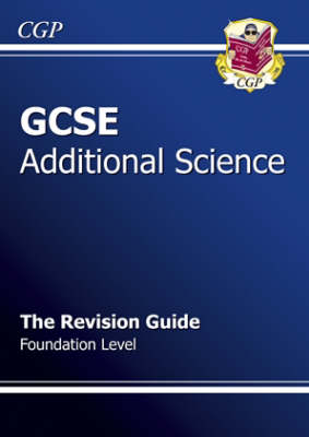 GCSE Additional Science Revision Guide - Foundation (Paperback)