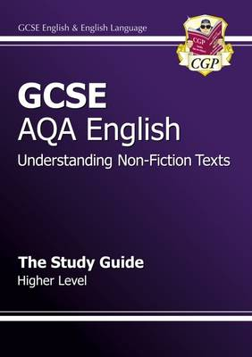 GCSE AQA Understanding Non-Fiction Texts Study Guide - Higher (A*-G Course) (Paperback)
