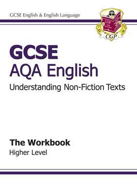 GCSE AQA Understanding Non-Fiction Texts Workbook - Higher (A*-G Course) (Paperback)