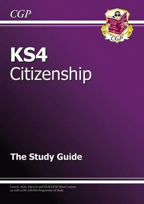 KS4 Citizenship Study Guide (A*-G Course) (Paperback)