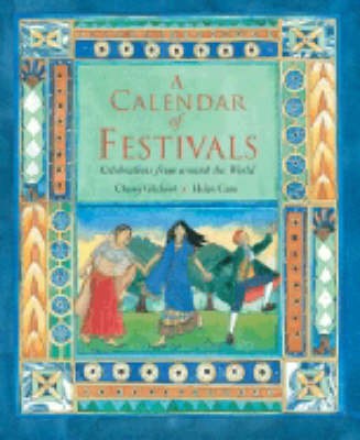 A Calendar of Festivals: Celebrations from Around the World (Paperback)