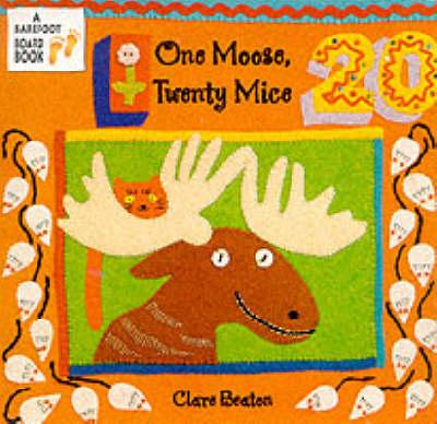 One Moose, Twenty Mice - A barefoot board book (Board book)