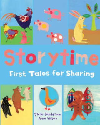 Storytime: First Tales for Sharing (Hardback)
