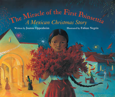The Miracle of the First Poinsettia: A Mexican Christmas Story (Paperback)
