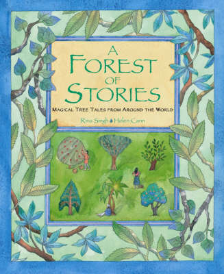 A Forest of Stories: Magical Tree Tales from Around the World (Paperback)