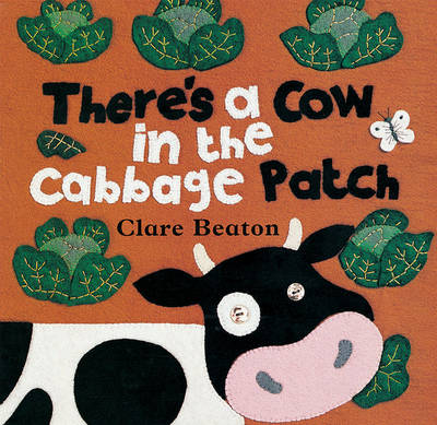 There's a Cow in the Cabbage Patch (Board book)