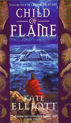 Child Of Flame: Volume 4 of Crown of Stars - Crown of Stars (Paperback)