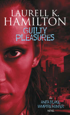Guilty Pleasures - Anita Blake, Vampire Hunter 1 (Paperback)