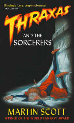 Thraxas and the Sorcerers - The Thraxas Novels 5 (Paperback)
