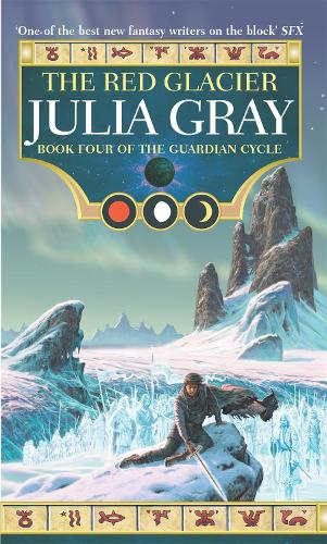 The Red Glacier: The Guardian Cycle Book Four - Guardian Cycle (Paperback)