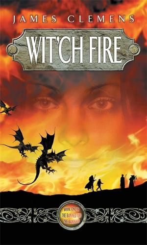 Wit'ch Fire: The Banned and the Banished Book One - Banned and the Banished (Paperback)