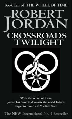 Crossroads of Twilight - The Wheel of Time Book 10 (Paperback)