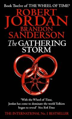 The Gathering Storm - The Wheel of Time Book 12 (Paperback)