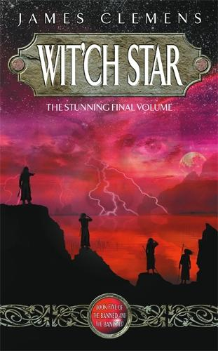 Wit'ch Star: The Banned and the Bannished Book Five - Banned and the Banished (Paperback)