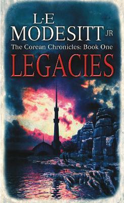 Legacies: The Corean Chronicles Book 1 - Corean Chronicles (Paperback)