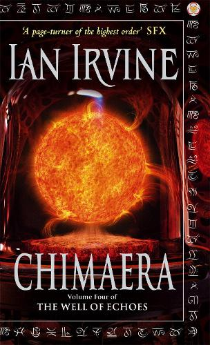 Chimaera: The Well of Echoes, Volume Four (A Three Worlds Novel) - Well of Echoes (Paperback)