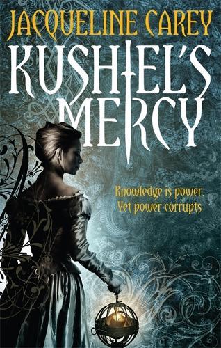 Kushiel's Mercy: Treason's Heir: Book Three - Treason's Heir 3 (Paperback)