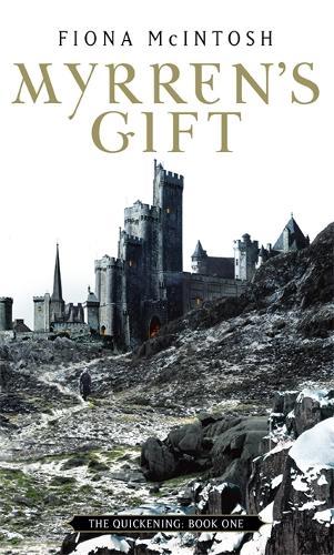 Myrren's Gift: The Quickening Book One - Quickening (Paperback)