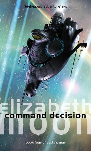Command Decision - Vatta's War Book 4 (Paperback)