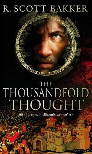 The Thousandfold Thought: Book 3 of the Prince of Nothing - Prince of Nothing (Paperback)