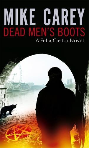 Dead Men's Boots: A Felix Castor Novel, vol 3 - Felix Castor Novel (Paperback)