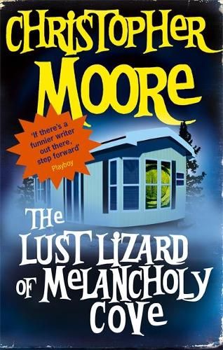 The Lust Lizard Of Melancholy Cove: Book 2: Pine Cove Series - Pine Cove 2 (Paperback)