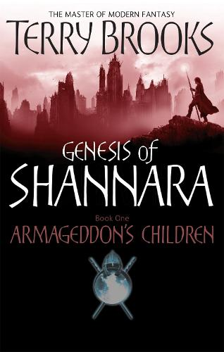Armageddon's Children: Book One of the Genesis of Shannara - Genesis of Shannara (Paperback)