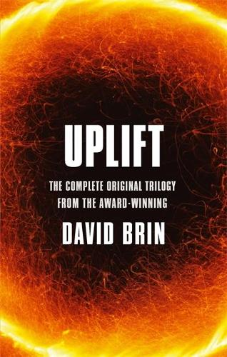 Uplift: The Complete Original Trilogy - Uplift (Paperback)